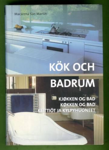 Kök och badrum / Kjøkken og bad / Køkken og bad/ Keittiöt ja kylpyhuoneet