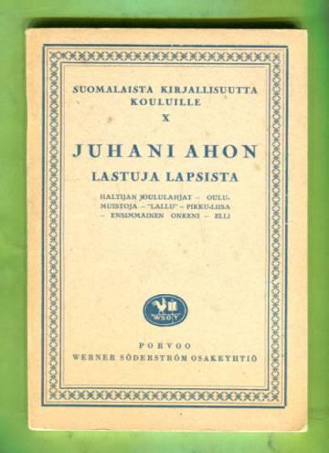 Suomalaista kirjallisuutta kouluille X - Lastuja Lapsista