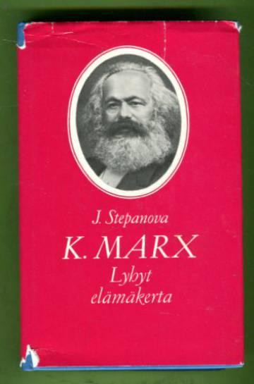 K. Marx - Lyhyt elämäkerta