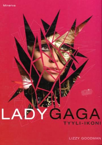 Lady Gaga - Tyyli-ikoni