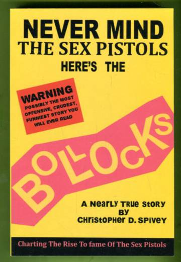 Never Mind the Sex Pistols Here's the Bollocs