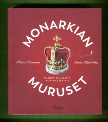Monarkian muruset - Kaiken maailman kuninkaallisia