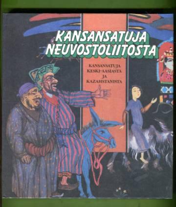 Kansansatuja Neuvostoliitosta - Kansansatuja Keski-Aasiasta ja Kazahstanista