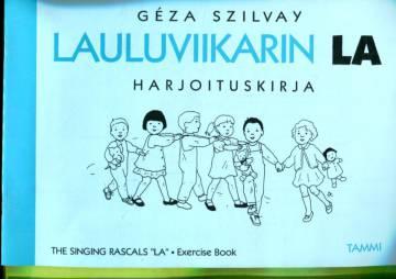 Lauluviikarin la - Harjoituskirja