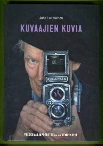 Kuvaajien kuvia - Valokuvapotretteja ja lempikuvia