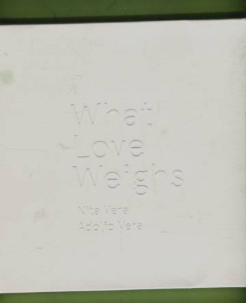 What Love Weights