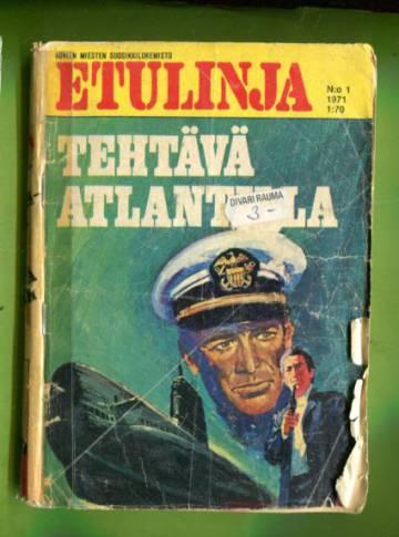 Etulinja 1/71 - Tehtävä Atlantilla
