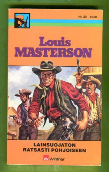Louis Masterson 29 - Lainsuojaton ratsasti pohjoiseen