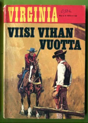 Virginia 5/70 - Viisi vihan vuotta