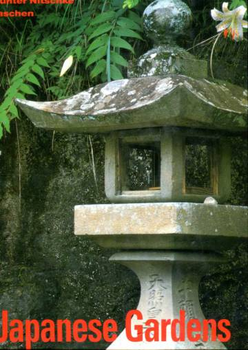 The Architecture of the Japanese Garden - Right Angle and Natural Form