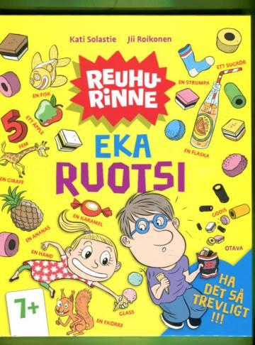 Reuhurinne - Eka ruotsi