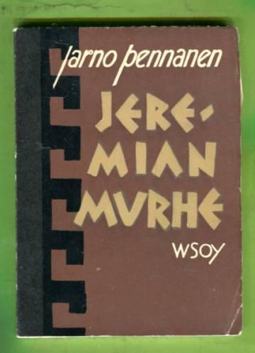 Jeremian murhe - Runosarja