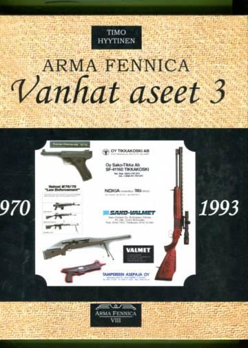 Arma Fennica 8 - Vanhat aseet 3 (1970-1993)