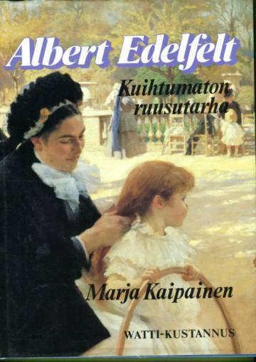 Albert Edelfelt - Kuihtumaton ruusutarha