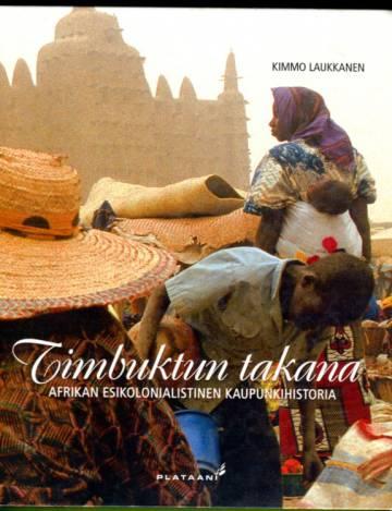 Timbuktun takana - Afrikan esikolonialistinen kaupunkihistoria