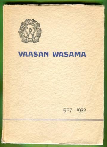 Vaasan Wasama - 1907-1932
