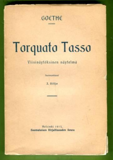 Torquato Tasso - Viisinäytöksinen näytelmä