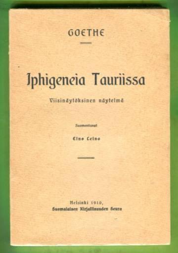 Iphigeneia Tauriissa - Viisinäytöksinen näytelmä