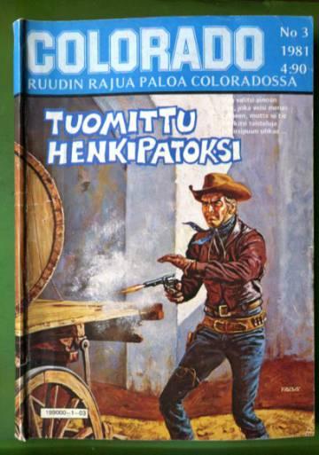 Colorado 3/81 - Tuomittu henkipatoksi