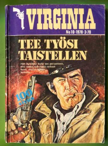 Virginia 10/78 - Tee työsi taistellen