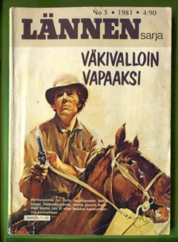 Lännensarja 5/81 - Väkivalloin vapaaksi