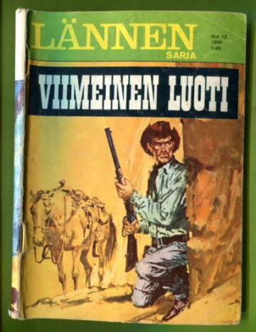 Lännensarja 12/69 - Viimeinen luoti