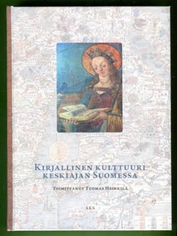 Kirjallinen kulttuuri keskiajan Suomessa