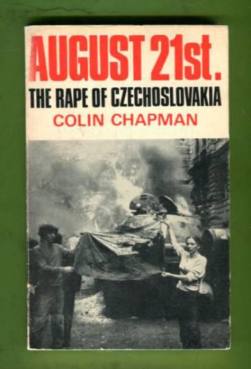 August 21st - The Rape of Czechoslovakia