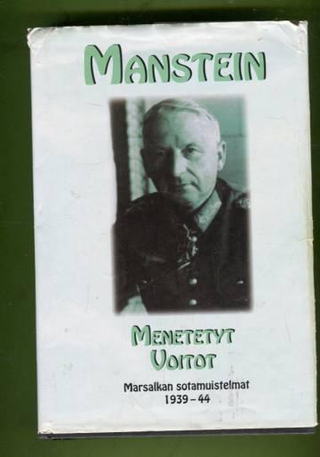 Menetetyt voitot - Marsalkan sotamuistelmat 1939-1944