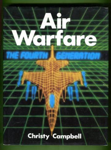Air Warfare - The Fourth Generation