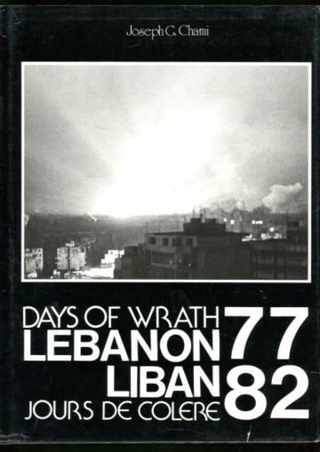 Days of Wrath - Lebanon 77-82 / Jours de colere - Liban 77-82