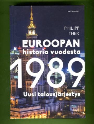 Euroopan historia vuodesta 1989 - Uusi talousjärjestys