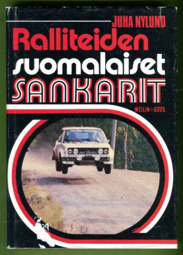 Ralliteiden suomalaiset sankarit