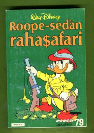 Aku Ankan taskukirja 79 - Roope-sedän rahasafari (1.painos)