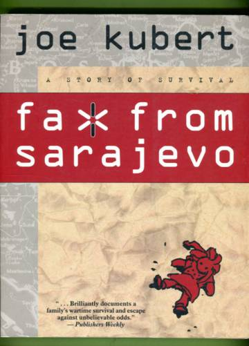 Fax from Sarajevo - A Story of Survival