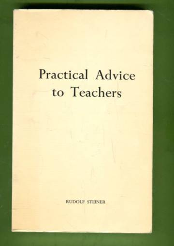 Practical Advice to Teachers