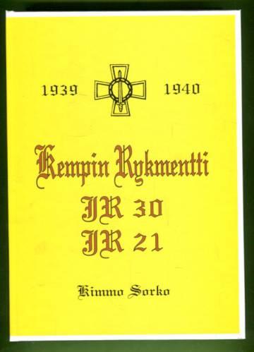 Kempin Rykmentti - Jalkaväkirykmentti 30/21 1939-1940