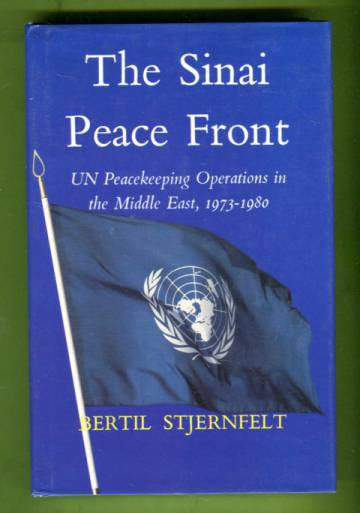The Sinai Peace Front - UN Peacekeeping Operations in the Middle East, 1973-1980