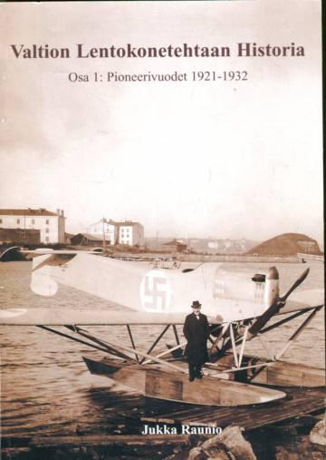 Valtion Lentokonetehtaan Historia 1 - Pioneerivuodet 1921-1932