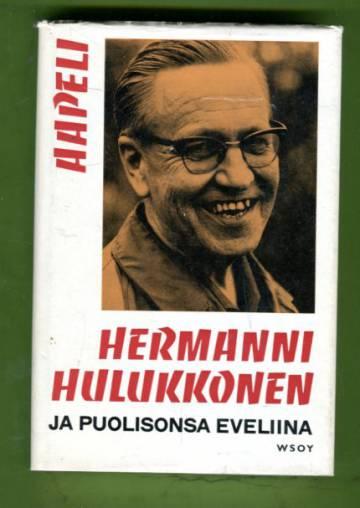 Hermanni Hulukkonen ja puolisonsa Eveliina