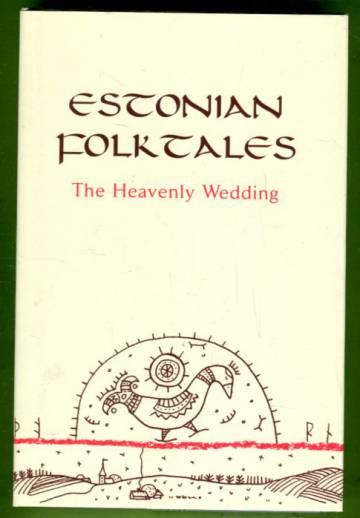 Estonian Folktales - The Heavenly Wedding