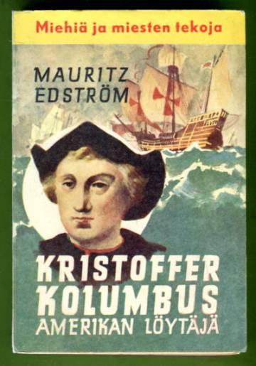 Kristoffer Kolumbus - Amerikan löytäjä