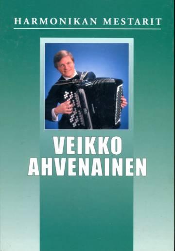 Harmonikan mestarit - Veikko Ahvenainen