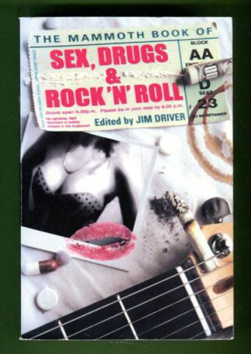 The Mammoth Book of Sex, Drugs & Rock 'n' Roll