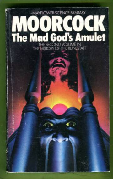 The History of the Runestaff 2 - The Mad God's Amulet