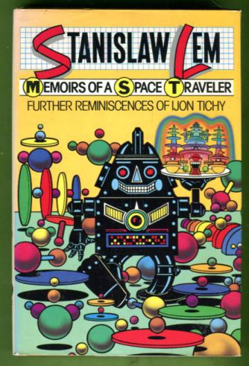 Memoirs of a Space Traveler - Further Reminiscences of Ijon Tichy