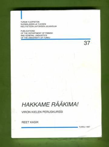 Hakkame  rääkima! Viron kielen peruskurssi