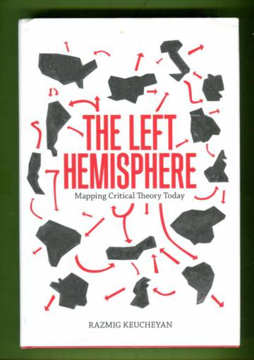 The Left Hemisphere - Mapping Critical Theory Today