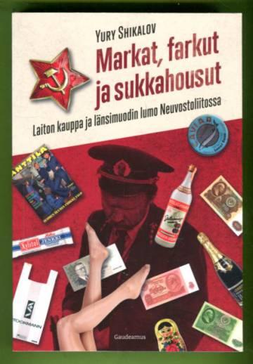 Markat, farkut ja sukkahousut - Laiton kauppa ja länsimuodin lumo Neuvostoliitossa