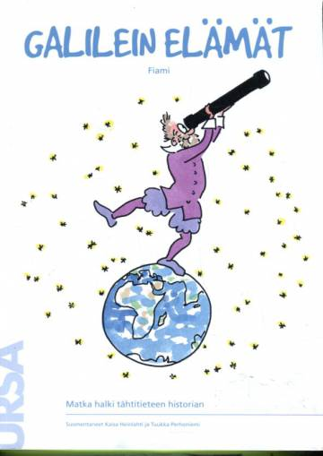 Galilein elämät - Matka halki tähtitieteen historian